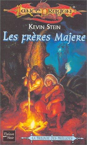 La Trilogies des prélude, tome 3 : Les Frères majère