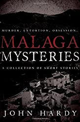 Malaga Mysteries by John Hardy (2015-05-08)