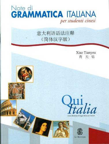 Qui Italia. Corso di lingua italiana per stranieri. 1º livello. Note di grammatica italiana per studenti cinesi