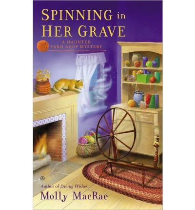 BY MacRae, Molly ( Author ) [ SPINNING IN HER GRAVE (HAUNTED YARN SHOP MYSTERY) - LARGE PRINT ] Aug-2014 [ Paperback ]