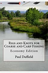 Rigs and Knots for Coarse and Carp Fishing: Economy Edition Paperback