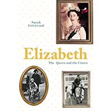 Elizabeth - The Queen and Crown