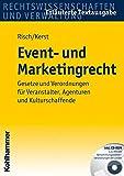 Expert Marketplace -  Mandy Risch-Kerst  - Event- und Marketingrecht: Gesetze und Verordnungen für Veranstalter, Agenturen und Kulturschaffende