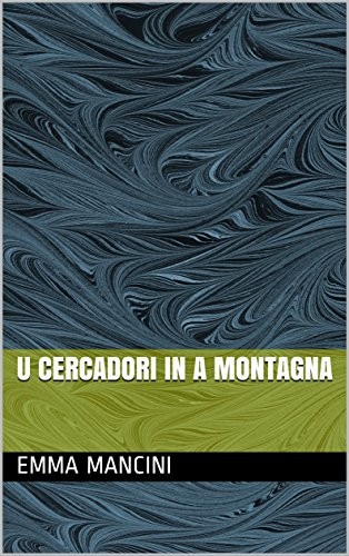 U Cercadori in a Montagna (Corsican Edition)