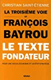 La troisième voie et François Bayrou - Le texte fondateur pour une social-économie et un état-stratège