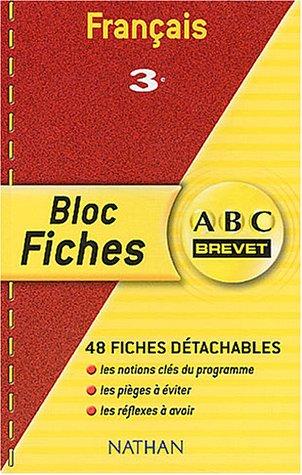 ABC Brevet - Bloc Fiches : Français, 3e
