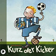 Kurz der Kicker