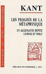 Les progrès de la métaphysique en Allemagne depuis le temps de Leibniz et de Wolf