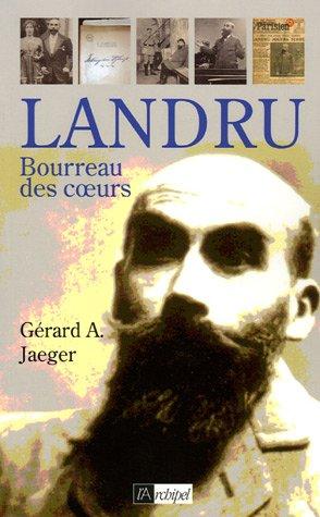 Landru : Bourreau des coeurs