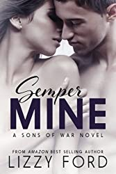 Semper Mine: A Sons of War novel by Lizzy Ford (2014-05-01)