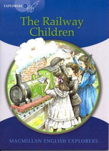 Explorers 6 Railway Children: The Railway Children