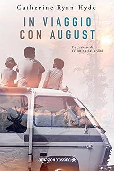 In viaggio con August di [Hyde, Catherine Ryan]