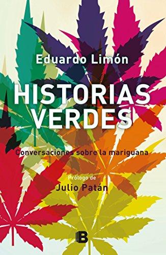 Historias verdes: Conversaciones sobre la mariguana