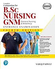 Complete Companion for B.Sc Nursing and GNM (General Nursing and Midwifey) Entrance Examination | Fourth Edition | By Pearson
