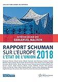 Rapport Schuman sur l'Europe: L'état de l'Union 2018 (Lignes de repères)