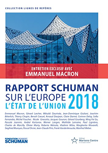 Rapport Schuman sur l'Europe: L'état de l'Union 2018 (Lignes de repères) par Thierry Chopin
