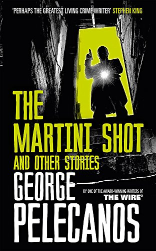 The Martini Shot and Other Stories Martini Shot