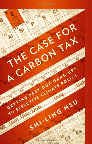 the-case-for-a-carbon-tax-getting-past-our-hang-ups-to-effective-climate-policy
