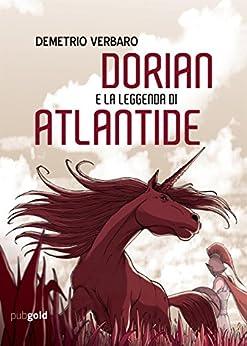 Dorian e la leggenda di Atlantide di [Demetrio Verbaro]