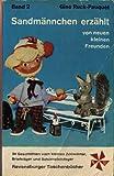 Image de Sandmännchen erzählt von neuen kleinen Freunden.Bd. 2. 34 Gutenachtgeschichten vom klein