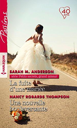 La fuite d'une mariée - Une nouvelle bouleversante (Petits secrets, grand amour t. 2) par Sarah M. Anderson