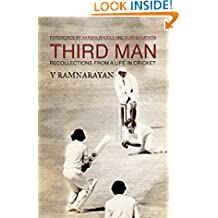 THIRD MAN: RECOLLECTIONS FROM A LIFE IN CRICKET