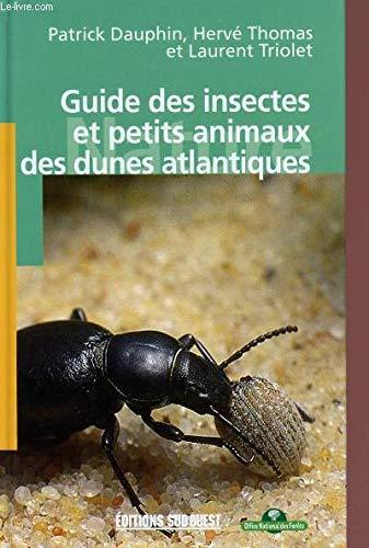 Guide des insectes et petits animaux des dunes atlantiques par Patrick Dauphin