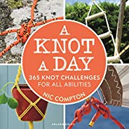 A Knot A Day: 365 Knot Challenges for All Abilities