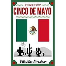 Cinco de Mayo for Beginner Readers (Seasonal Easy Readers for Beginner Readers Book 9) (English Edition)