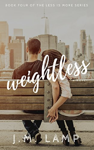 Weightless (Less Is More Book 4) (English Edition) eBook: Lamp ...