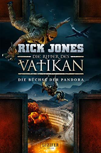 DIE BÜCHSE DER PANDORA (Die Ritter des Vatikan 4): Thriller - Buchse