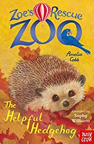 Zoe's Rescue Zoo: The Helpful Hedg