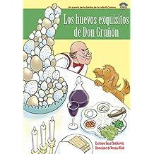 Los huevos exquisitos de Don Gruñón: Libro enriquecido con audio (narración y música)