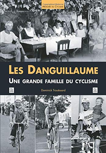 Danguillaume (Les) par Dominick Trouëssard