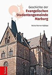 Geschichte der Evangelischen Studentengemeinde Marburg