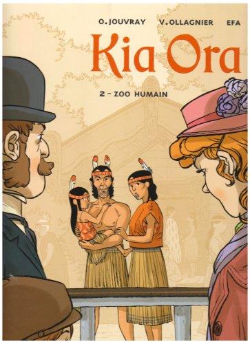 Kia Ora, Tome 2 : Zoo humain