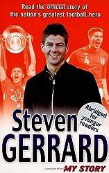 Steven Gerrard: My Story by Steven Gerrard (2007-07-19)