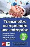 Transmettre ou reprendre une entreprise