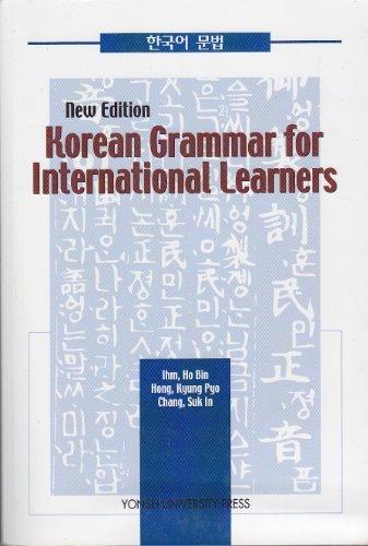 Korean Grammar for International Learners by Ho Bin Ihm (2004-11-09)