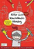 Ritter Lo's kunterbuntes Nürnberg: Dein wunderbares Nürnberg Malbuch zum Ausmalen und Entdecken
