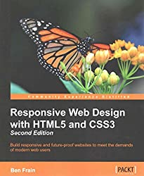 [(Responsive Web Design with HTML5 and CSS3)] [By (author) Ben Frain] published on (August, 2015)