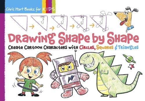 Drawing Shape by Shape (Chris Hart Books for Kids) par Chris Hart
