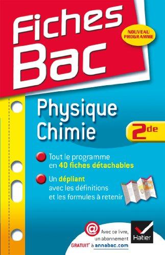 Fiches Bac Physique-Chimie 2de: Fiches de cours - Seconde