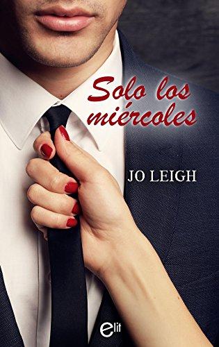 Solo los miércoles (eLit) por Jo Leigh