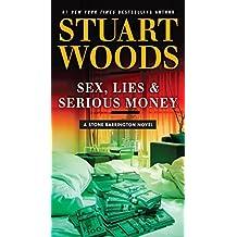 Sex, Lies & Serious Money (Stone Barrington Novel)