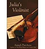 [ JULIA'S VIOLINIST ] by Purchase, Anneli ( Author) Feb-2013 [ Paperback ]