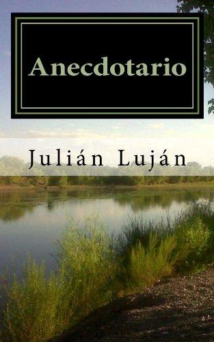 Anecdotario por Julián Luján