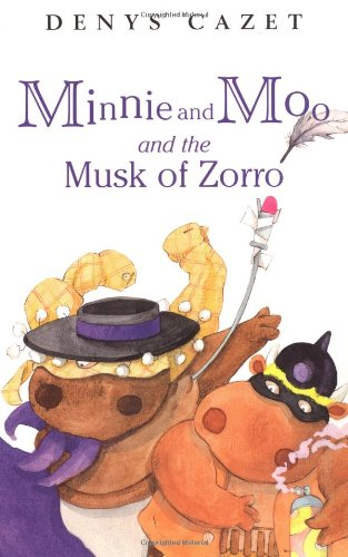 Minnie and Moo and the Musk of Zorro (Minnie and Moo (DK Paperback))