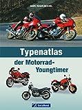 Youngtimer Motorrad: Typenatlas der beliebtesten Motorräder inkl. allen Kultbikes wie BMW, Honda, Kawasaki, Triumph, Ducati, Harley und vielen mehr mit ca. 220 Abbildungen