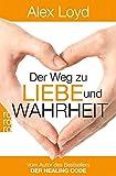Der Weg zu Liebe und Wahrheit (Amazon.de)